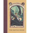 The Reptile Room - Lemony Snicket