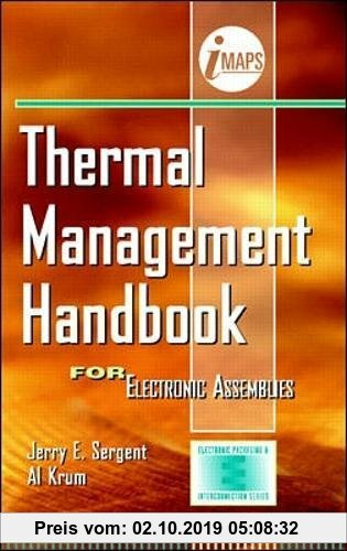 Gebr. - Thermal Management Handbook: For Electronic Assemblies (Electronic Packaging and Interconnection Series)