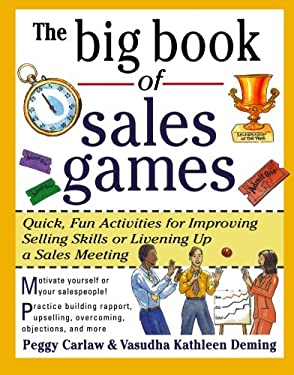 The Big Book of Sales Games - Carlaw, Peggy / Deming, Vasudha Kathleen