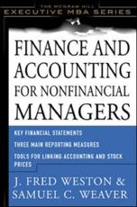 Finance & Accounting for Non-Financial Managers - J. Fred Weston