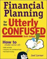 Financial Planning for the Utterly Confused