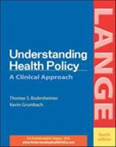 Understanding Health Policy - Bodenheimer, Thomas S. / Grumbach, Kevin