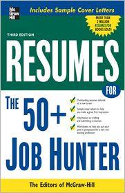 Resumes for 50+ Job Hunters - Editors of VGM Career Books