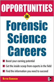 Opportunities in Forensic Science - Blythe Camenson