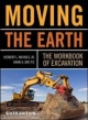 Moving The Earth: The Workbook of Excavation Sixth Edition - Herbert L. Nichols;  David Day
