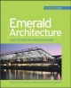 Emerald Architecture: Case Studies in Green Building (GreenSource) - GreenSource Magazine