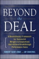 Beyond the Deal: A Revolutionary Framework for Successful Mergers & Acquisitions That Achieve Breakthrough Performance Gains - Hubert Saint-Onge;  Jay Chatzkel