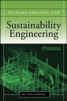 Systems Analysis for Sustainable Engineering: Theory and Applications - Ni-Bin Chang