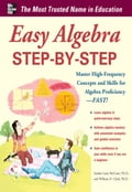 Easy Algebra Step-by-Step - Sandra Luna McCune, William D. Clark