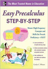 Easy Precalculus Step-by-Step - Carolyn Wheater