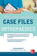 Physical Therapy Case Files: Orthopaedics - Erin Jobst, Jason Brumitt