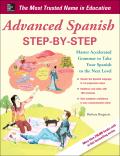 Advanced Spanish Step-by-Step - Barbara Bregstein