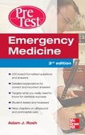 Emergency Medicine PreTest Self-Assessment and Review, Third Edition - Adam Rosh