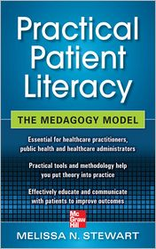 Practical Patient Literacy: The Medagogy Model: The Medagogy Model (ebook) - Melissa Stewart