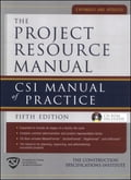 The Project Resource Manual (PRM) - The Construction Specifications Institute