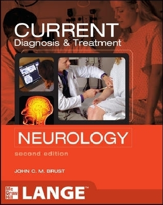 CURRENT Diagnosis & Treatment Neurology - Brust, John C. M.