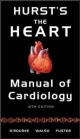 Hurst's the Heart Manual of Cardiology, 12th Edition - Robert O'Rourke;  Richard Walsh;  Valentin Fuster