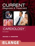 CURRENT Diagnosis & Treatment in Cardiology, Third Edition - Michael Crawford