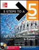 5 Steps to a 5 AP US Government and Politics with Downloadable Tests, 2014-2015 Edition - Pamela Lamb