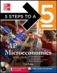 5 Steps to a 5 AP Microeconomics, 2014-2015 Edition - Eric R. Dodge