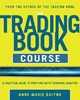 Trading Book Course: A Practical Guide to Profiting with Technical Analysis - Anne-Marie Baiynd