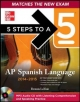 5 Steps to a 5 AP Spanish Language and Culture with Downloadable Recordings 2014-2015 (EBOOK) - Dennis LaVoie