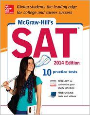 McGraw-Hill's SAT, 2014 Edition - Christopher  Black, Mark Anestis