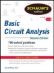 Schaum's Outline of Basic Circuit Analysis, Second Edition - John O'Malley