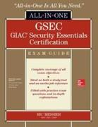 Messier, Ric: GSEC GIAC Security Essentials Certification All-in-One Exam Guide