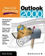 Julia Kelly: How to Do Everything with Outlook 2000