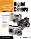 How to Do Everything with Your Digital Camera - Dave Johnson