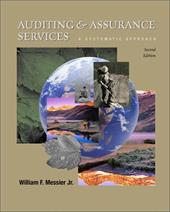 Auditing & Assurance Services: A Systematic Approach - Messier, William F. / Messier, Andre