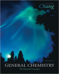 General Chemistry: The Essential Concepts - Raymond Chang