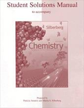 Chemistry: Student Solutions Manual: The Molecular Nature of Matter and Change - Amateis, Patricia / Silberberg, Martin S.