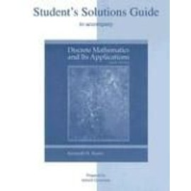 Student'S Solutions Guide To Accompany Discrete Mathematics And Its Applications - Kenneth H Ro