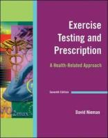 Exercise Testing and Prescription: A Health-Related Approach