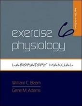 Exercise Physiology Laboratory Manual - Beam, William C. / Adams, Gene M.