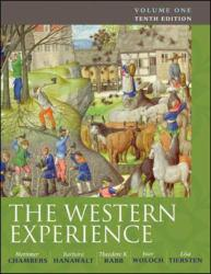 Western Experience, Volume 1-to 18th Century - Mortimer Chambers