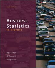 Loose-leaf Version Business Statistics in Practice with Connect Plus - Bruce Bowerman, Richard O'Connell