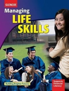 Managing Life Skills, Student Edition - McGraw-Hill Education