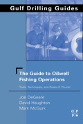 The Guide to Oilwell Fishing Operations - Joe P. DeGeare