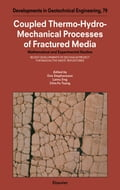 Coupled Thermo-Hydro-Mechanical Processes of Fractured Media: Mathematical and Experimental Studies - Stephanson, O.