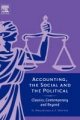 Accounting, the Social and the Political - Norman B. Macintosh;  Trevor Hopper