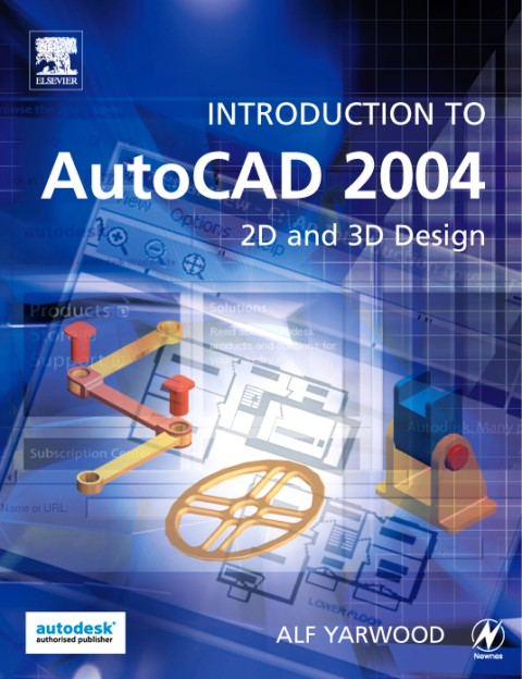 Introduction to AutoCAD 2004 als eBook von Alf Yarwood - Elsevier Science