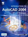 Alf Yarwood: Introduction to AutoCAD 2004