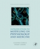 Introduction to Modeling in Physiology and Medicine - Claudio Cobelli;  Ewart Carson