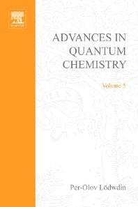 ADVANCES IN QUANTUM CHEMISTRY VOL 5