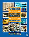 Video and Camcorder Servicing and Technology - Steve Beeching