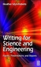 Writing for Science and Engineering - Heather Silyn-Roberts