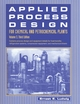Applied Process Design for Chemical and Petrochemical Plants: Volume 3 - Ernest E. Ludwig